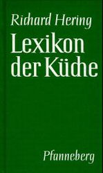 kochbücher können auch spannend sein - Herings Lexikon Der Küche